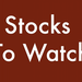 10 Must Watch Stocks for November 20, 2014