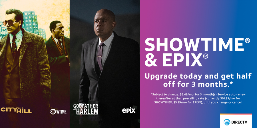 SHOWTIME and EPIX Upgrade