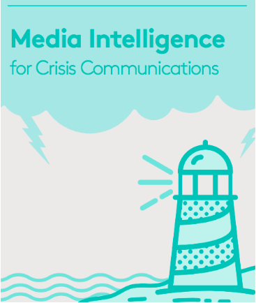 Media Intelligence for Crisis Comms