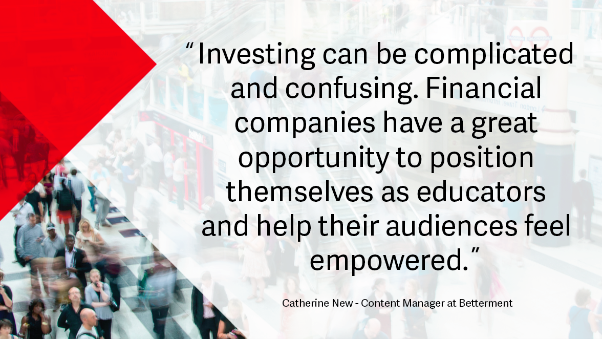 Catherine New Financial services content marketing quote