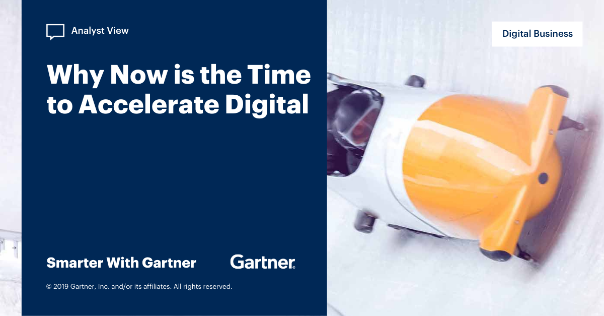 Why Now Is the Time to Accelerate Digital