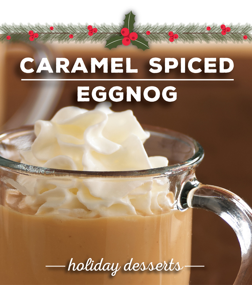 Caramel-Spiced-Eggnog_Holiday-Desserts-even-a-Scrooge-would-love.jpg